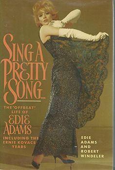Sing a Pretty Song: The Offbeat Life of Edie Adams, Inclu... https://www.amazon.com/dp/0688073417/ref=cm_sw_r_pi_dp_x_.n7Sxb9J28J92