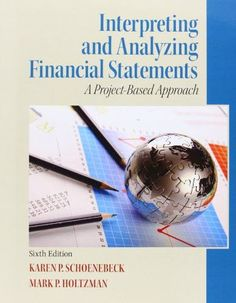 Solution manual for accounting principles 11th edition by weygandt interpreting and analyzing financial statements 6th edition fandeluxe Images