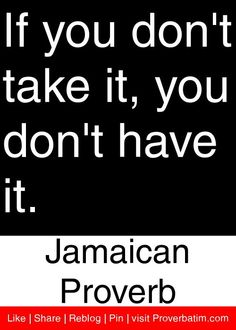 Jamaican, proverbs, sayings, wisdom, Proverbatim Jamaican Proverbs, Wisdom Sayings, African Drum, African Proverb, Proverbs Quotes, Different Quotes, English Quotes, Badass, Perspective