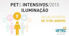 Arte de anúncio dos PETs Intensivos - Iluminação - 2015