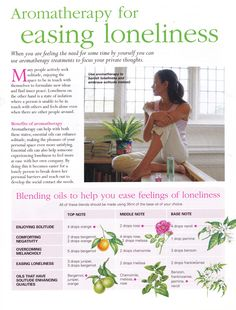 Mind, Body, Spirit Collection - Aromatherapy For Easing Loneliness (only 1 page of 2 available) Essential Oils For Depression, Doterra Essential Oils, Essential Oil Blends, Young Living Oils, Young Living Essential Oils, Natural Medicine, Herbal Medicine, Chakras, Reiki