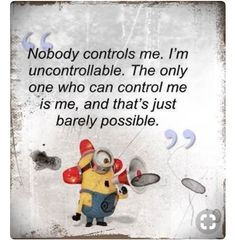 Minions is the best thing that ever happened to animated movies, not only they are so great in movie, their funny and sarcastic humor quotes are taking internet by storm, I really love how their sa… Funny Signs, Funny Jokes, Hilarious, Funny Minion, Minion Humor, New Quotes, Inspirational Quotes, Humor Quotes, Minion Pictures