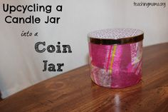 Upcycling a Candle Jar into a Coin Jar  great for Father's Day!  - Pinned by @PediaStaff – Please Visit  ht.ly/63sNt for all our pediatric therapy pins