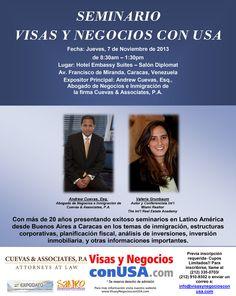 Próximo Seminario On Line, Abril 2014  envie su solicitud de inscripcion a: visasynegocios@gmail.com