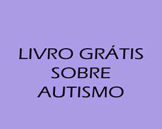 ATIVIDADES EI: Guia de orientação sobre o manejo comportamental de crianças com Autismo em condição de inclusão escolar: baixe o seu!