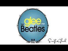 Glee - Sings The Beatles | Complete Full Album [HD]