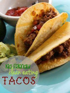 Clean Eating Tacos   Kid Friendly