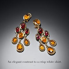 Chandelier earrings with Madeira citrines and rutilated garnets are an elegant contrast to a crisp white shirt.