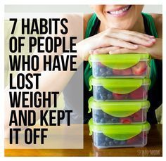 7 Habits of people who have lost weight and kept it off! Keep the pounds off after your weight loss with these tips!