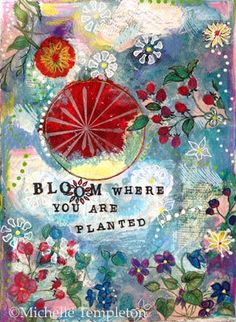 Michelle Templeton: Bloom Where Planted