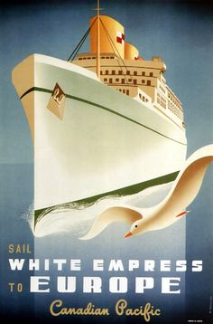 Canadian Pacific Sail White Empress Europe 1950 - www.MadMenArt.com features over 500 Vintage Ocean Liner Ads, Posters and Magazine Covers from 1891 until 1970.