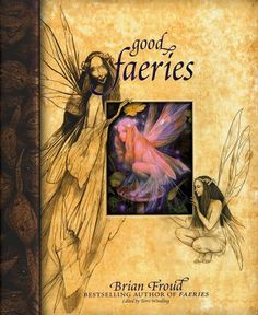 good faeries, bad faeries... surprise, surprise... I own this book!