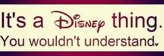"""I can relate: I will just say something from a Disney movie and people are like, """" What?"""" Sorry, it's a Disney thing. you wouldn't understand♥"""