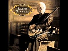 Ralph Stanley - A Mothers Prayer