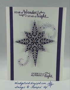 Windy's Wonderful Creations: Star Of Wonder!, Stampin' Up!, Star of Light, Stalight dies,