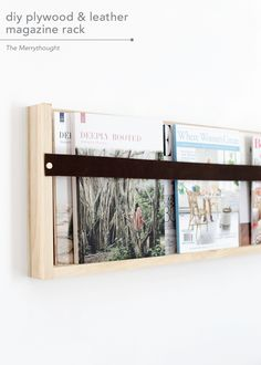 DIY Plywood & Leather Magazine Rack - DIY Ideen für Mamas - I'm back from the most incredible 10 day trip across Utah with some family & friends!