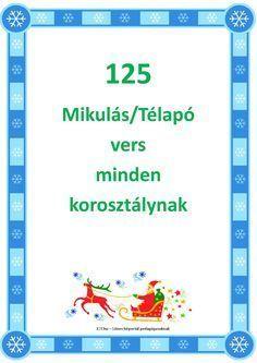 125 Mikulás-Télapó vers kicsiknek iskolásoknak felnőtteknek by IOT. Christmas Time, Christmas Crafts, Xmas, Creativity Exercises, Exercise For Kids, Stories For Kids, Toddler Preschool, Christmas Inspiration, Kids And Parenting