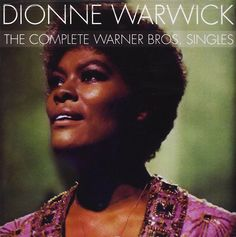 Dionne Warwick - The Complete Warner Bros. Singles (CD) at Discogs