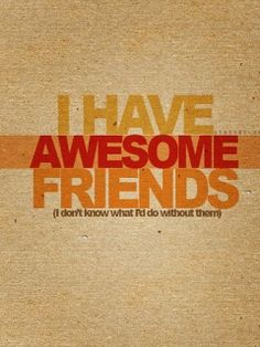 Awesome Friends