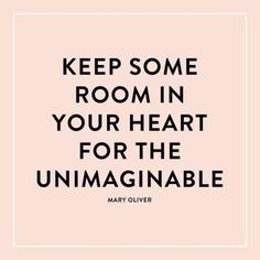 In the words of Mary Oliver Words Quotes, Me Quotes, Motivational Quotes, Inspirational Quotes, Sayings, Positive Quotes, Daily Quotes, Famous Quotes, New Week Quotes