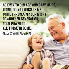 #Psalms 71:18 #ESV #MASDETIenmi #Verse #Bible #Word #God