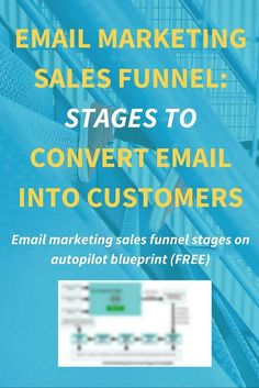 Email Marketing Sales Funnel Stages: Convert Email Into Customers Right sales funnel stages in a right order are the deep root of any successful email marketing campaign. Use This Sales Funnel Design in your business or blog to get more customers. Click Through To Read The Full Technique>>>