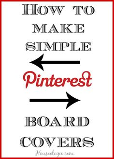 Get your Pinterest Boards organized by making simple board covers || Houseologie.com