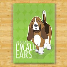 """""""Basset Hound Magnet It's hard to look at a sweet Basset Hound without noticing that they are always \""""All Ears.\"""" Basset Hounds must be the best listeners around! * Basset Hound fridge magnet is 2\""""x3\"""" (5x8 cm) * Magnet is made out of metal with a thick laminate top * Sturdy, high-quality refrigerator magnet will last a lifetime This design is also available in art prints: www.etsy.com/listing/76505930/basset-hound-art-print See my shop for more dog lover gifts: www.etsy.com/shop/popdoggie Bas Hound Dog Breeds, Basset Hound Dog, Beagle, Dog Lover Gifts, Dog Lovers, Zoo Animals, Cute Animals, Coffee Hound, Hounds Of Love"""