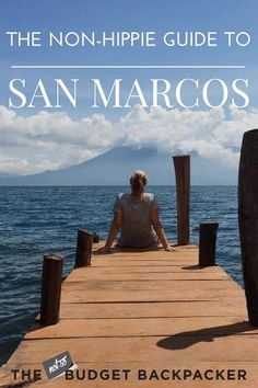 From epic nature reserves to infinity pools, here's everything you can do in San Marcos La Laguna if you're not into veganism and tantric yoga. Things to do in San Marcos, San Marcos Guatemala, San Marcos travel, Guatemala travel, 48 hours in San Marcos, Where to go in Guatemala, Things to do in Guatemala, What to do in San Marcos, What to do in Guatemala