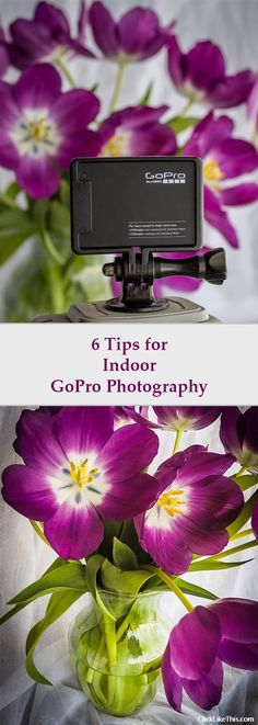 6 tips for indoor GoPro photography #gopro #photography #goprotips