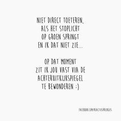 Liever glimlachen dan toeteren ;) #lief #verkeer #humor #reactiespreukjes #tekst #kaartje