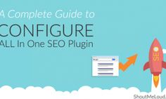 How To Correctly Configure All in One SEO Pack WordPress Plugin