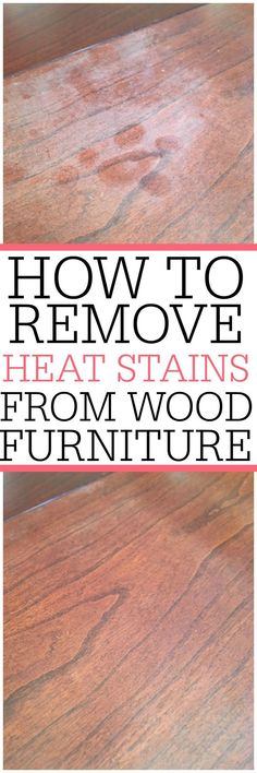 Heat stains on wood furniture? Check out an easy way on how to remove heat stains from wood. This simple tip gets rid of heat stains and water stains on wood. #cleaninghacks