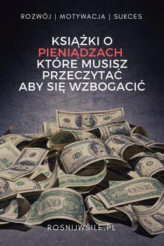 Pieniądz rządzi światem. Czy tego chcemy czy nie. Każdy z nas potrzebuje pieniędzy. Marzymy o wolności finansowej. Co zrobić aby być bogatym? Sprawdź!  #blog #motywacja #rozwój #sukces #myśli #pieniądze #psychologia #inspiracja #money #marzenia #umysł #szczęście #życie