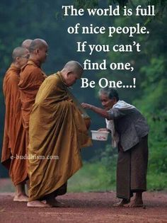 O mundo está cheio de pessoas agradáveis. Se você não pode encontrar um, seja um.
