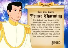 I took Zimbio's Disney prince quiz and my true love is Prince Charming! Hehe these quizzes are so funny