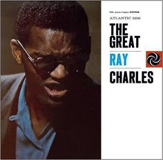 """""""The Great Ray Charles"""" (1957, Atlantic).  His second LP."""