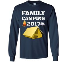 Family Camping 2017 Funny Camp Group Gift T-Shirt