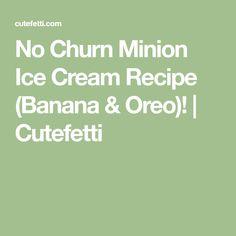 No Churn Minion Ice Cream Recipe (Banana & Oreo)!   Cutefetti Sand Pudding, Banana Pudding, Plain Cookies, Mini Cookies, Fruit Ice Cream, Ice Cream Treats, Minion Birthday, Minion Party, Cookie Monster Ice Cream
