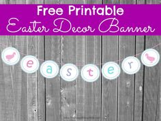 This printable Easter decor banner is a great freebie for Easter decor or crafts!