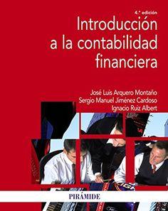 Introducción A La Contabilidad Financiera. Máis información no catálogo: http://kmelot.biblioteca.udc.es/record=b1651912~S1*gag