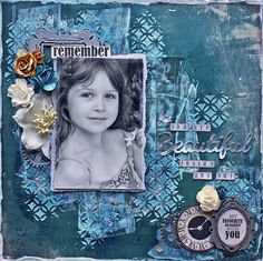 """August Creations with Sonia Thomason – """"Beautiful' layout using Kaisercraft 'Time Machine' Collection ~Wendy Schultz ~ Kids Layouts."""