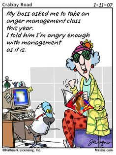Maxine's views on management.~HA!