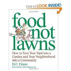 Excellent book on growing your own food in a home and/or community garden
