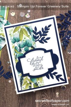 Stampin Up Forever Greenery Suite, Forever Fern Bundle, 2020-2021 Annual Catalog. Forever Greenery DSP  #stampinup #stampinupcards #stampinupdemo #simplestamping Leaf Cards, Stampinup, Stampin Up Catalog, Friendship Cards, Stamping Up Cards, Cards For Friends, Pretty Cards, Flower Cards, Creative Cards
