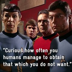 Best of Spock's wisdom. Watch Star Trek, Star Trek Spock, Star Trek Tos, Star Wars, Spock Quotes, Star Trek Quotes, Star Trek Enterprise, Star Trek Voyager, Star Trek Universe