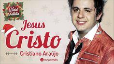 Cristiano Araújo - Jesus Cristo - (Natal em Família)