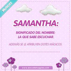 """""""Samantha. La niña mágica. Tan encantadora como tu hija.                                                              """""""