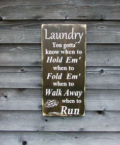 Hand painted primitive rustic laundry sign, This funny Laundry sign is hand painted and distressed to give it a primitive, rustic look. It is coated with a sealer for protection. it comes ready to han