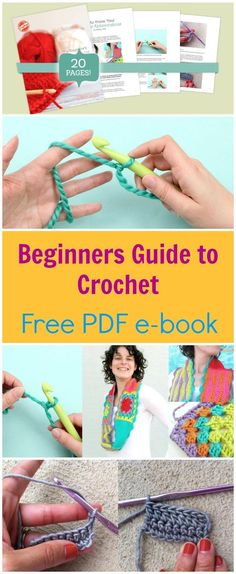 Free PDF e-book to download.  Crochet for beginners.  Packed with crochet tips, tricks and advice from the experts.